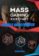 Mass Gaining Kickstart Muscle And Strength