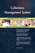 Collections Management System A Complete Guide - 2020 Edition