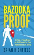 Bazooka Proof