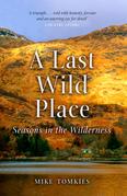 A Last Wild Place