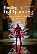 Einstieg ins Lightpainting