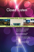 Closed System A Complete Guide - 2020 Edition