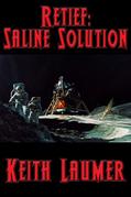 Retief: Saline Solution