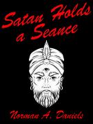 Satan Holds a Séance
