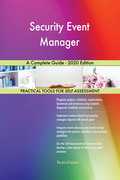 Security Event Manager A Complete Guide - 2020 Edition