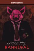 Little Pig: Hannibal
