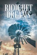 Ricochet Dreams