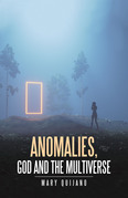Anomalies, God and the Multiverse