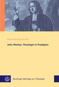 John Wesley: Theologie in Predigten