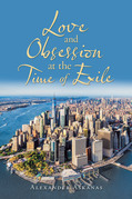 Love and Obsession                                at the Time of Exile