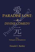 Paradise Lost: a Divine Comedy or Profane Bathos?