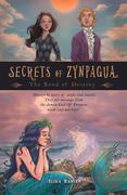 Secrets of Zynpagua:  the Bond of Destiny