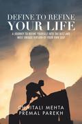 Define to Refine Your Life