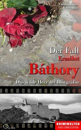 Der Fall Erzsébet Báthory