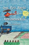One, Two, Three Is Not Trigonometry
