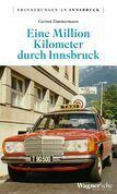 Eine Million Kilometer durch Innsbruck