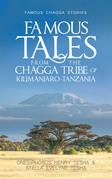 Famous Tales from the Chagga Tribe of Kilimanjaro-Tanzania