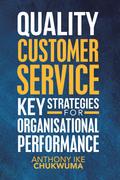Quality  Customer Service Key Strategies for Organisational Performance