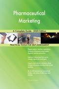 Pharmaceutical Marketing A Complete Guide - 2020 Edition