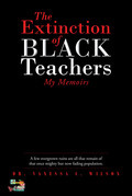 The Extinction of Black Teachers