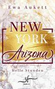 New York – Arizona: Helle Stunden