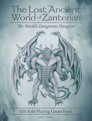 The Lost Ancient World of Zanterian - D20 Role Playing Game Book