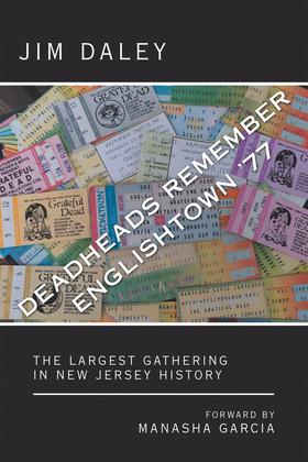 Deadheads Remember Englishtown '77