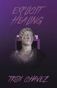 Explicit Healing