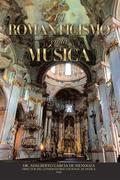 El Romanticismo En La Música