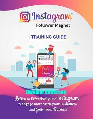 Instagram Follower Magnet Training Guide