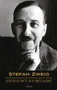 Stefan Zweig: Gesamtausgabe (43 Werke, chronologisch)