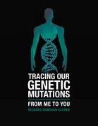 Tracing Our Genetic Mutations