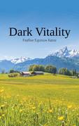 Dark Vitality
