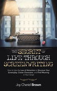 The Secret of Life Through Screenwriting