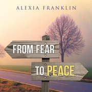 From Fear to Peace