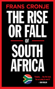 The Rise or Fall of South Africa
