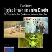 HIPPIES, PRINZEN UND ANDERE KÜNSTLER