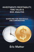 Investments Profitability, Time Value & Risk Analysis
