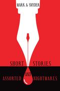 Short Stories and Assorted Nightmares