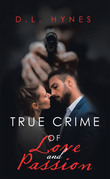 True Crime of Love and Passion