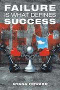 Failure Is What Defines Success