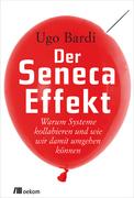Der Seneca-Effekt