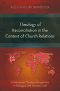 Theology of Reconciliation in the Context of Church Relations