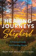 Healing Journeys with the Shepherd
