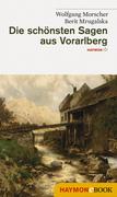 Die schönsten Sagen aus Vorarlberg