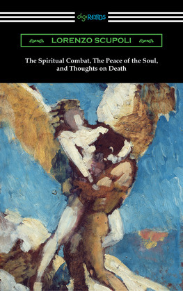 The Spiritual Combat, The Peace of the Soul, and Thoughts on Death