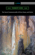 The Secret Commonwealth of Elves, Fauns, and Fairies