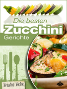 Die besten Zucchini-Rezepte