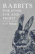 Rabbits for Food, Fur and Profit