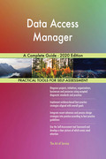 Data Access Manager A Complete Guide - 2020 Edition